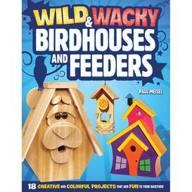 Whacky Birdhouse and feeders